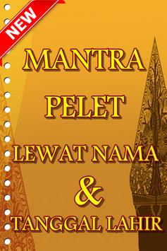 Mantra Pelet Lewat Nama dan Tanggal Lahir poster
