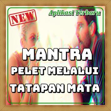 Mantra Pelet Melalui Tatapan Mata Edisi Terlengkap poster
