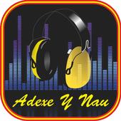 Musica Adexe Y Nau Letras icon