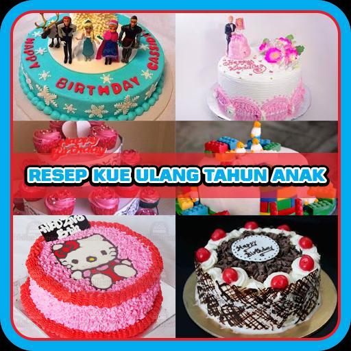 Resep Kue Ulang Tahun Anak For Android Apk Download
