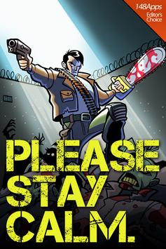 Please Stay Calm ™ - Zombies! poster