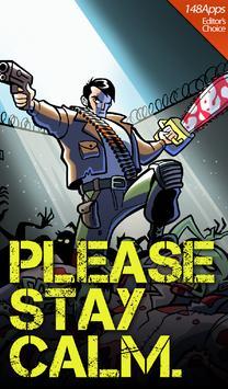 Please Stay Calm ™ - Zombies! apk screenshot