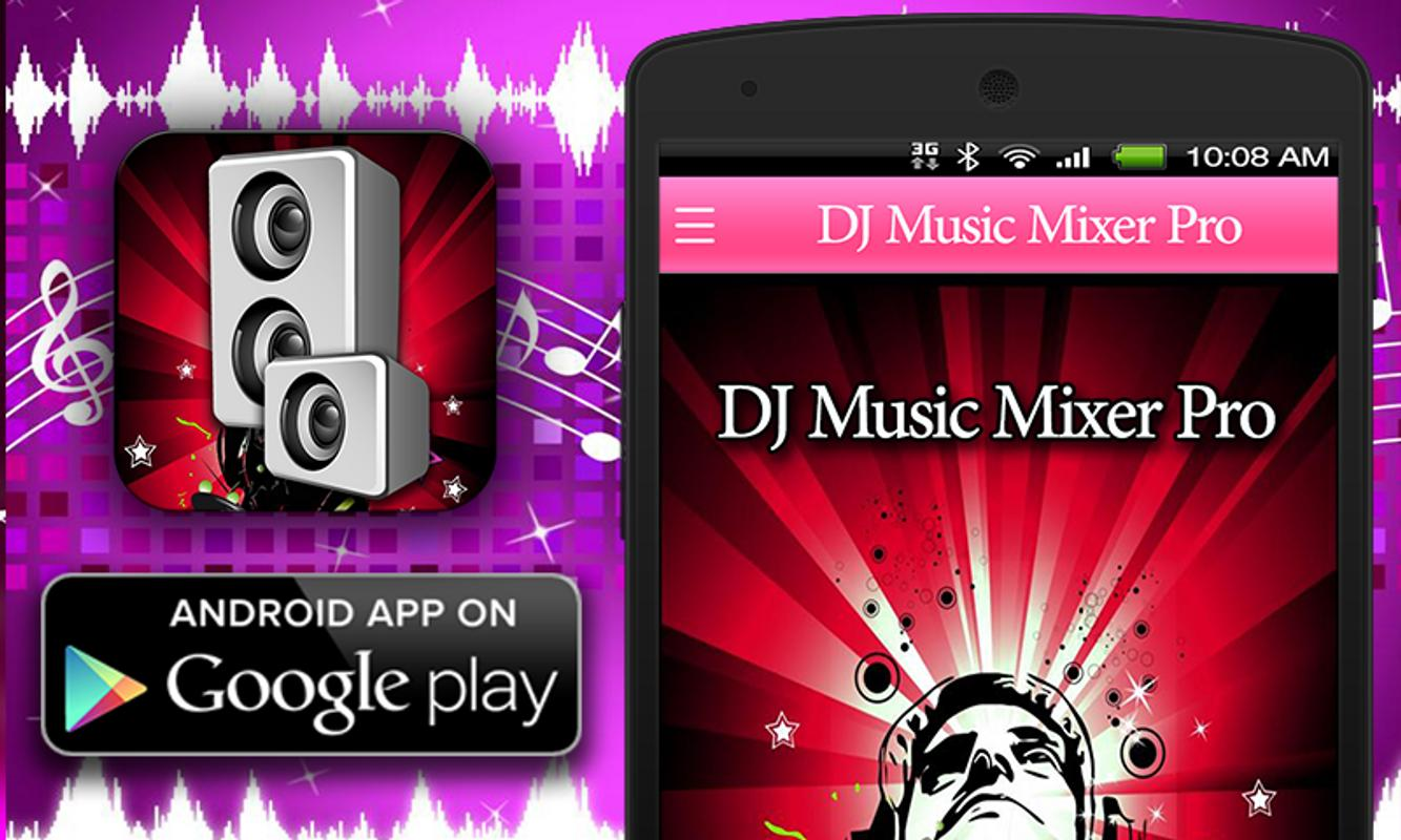 Dj Music Mixer Pro For Android Apk Download