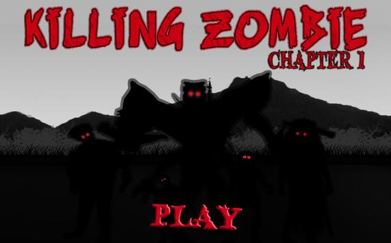 Killing Zombie : Chapter 1 poster