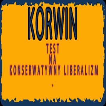 KORWIN Test na kons.liberalizm poster