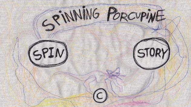 SpinningPorcupine apk screenshot