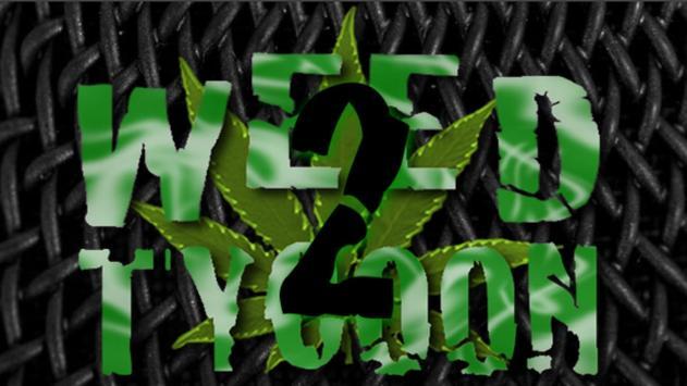 Weed Tycoon 2 apk screenshot
