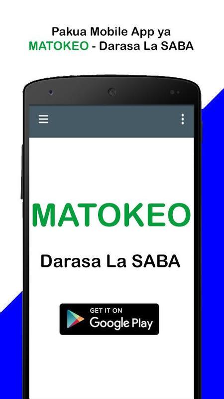 MATOKEO - Darasa La SABA para Android - APK Baixar