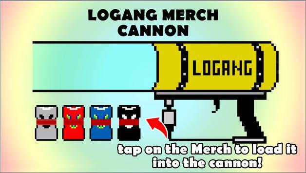 Logan Paul Merch Cannon apk screenshot