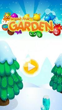 Smash Fruit Garden poster