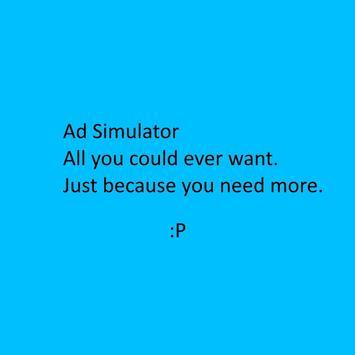 Ad Simulator apk screenshot