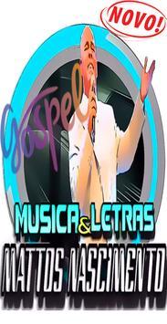 Mattos Nascimento Gospel Musica e Letras poster