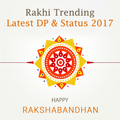 Rakshabandhan DP, Status, Songs