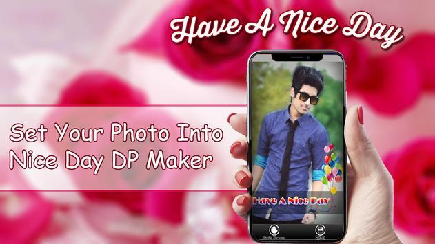 Nice Day Profile DP Maker 2018 screenshot 1