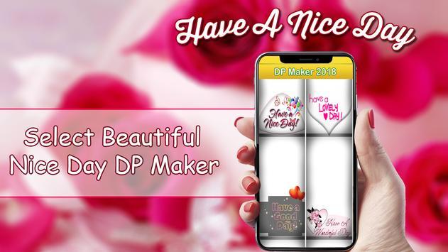 Nice Day Profile DP Maker 2018 screenshot 3