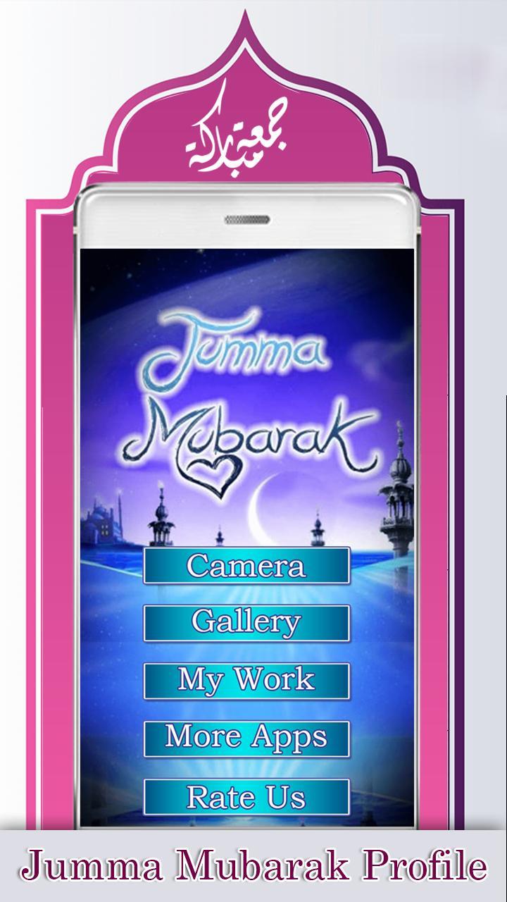 Jumma Mubarak Profile Dp 2018 For Android Apk Download