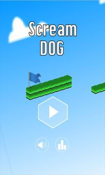 Scream Dog - Game apk screenshot