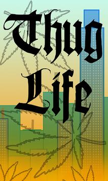 Thug Life  Live Wallpaper poster