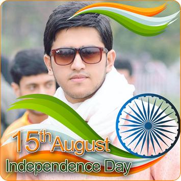 India Flag Face Photo Maker & 15th August DP poster