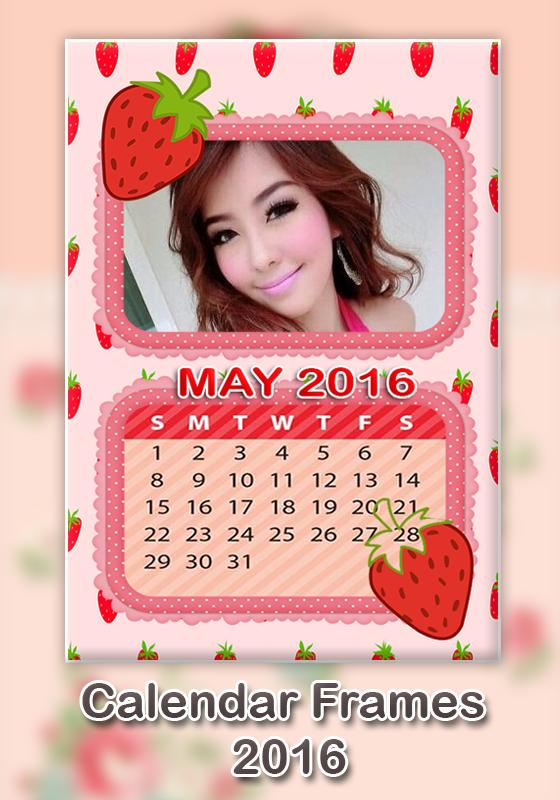 calendar photo frame 2016 apk download free photography app for