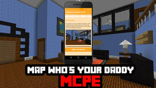 Map Who's your daddy for MCPE poster