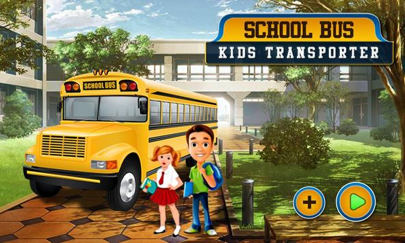 School Bus : Kids Transporter poster