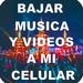 Bajar Música Y Vídeos A Mi Celular Gratis Guides