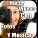 Hacer Vídeos Con Música Y Fotos Gratis Guía