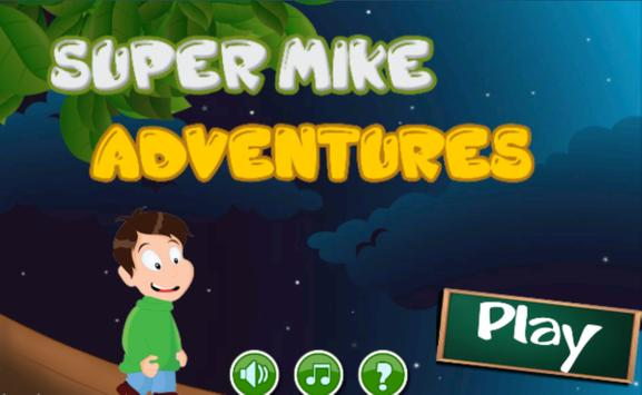 Super mike adventures apk screenshot