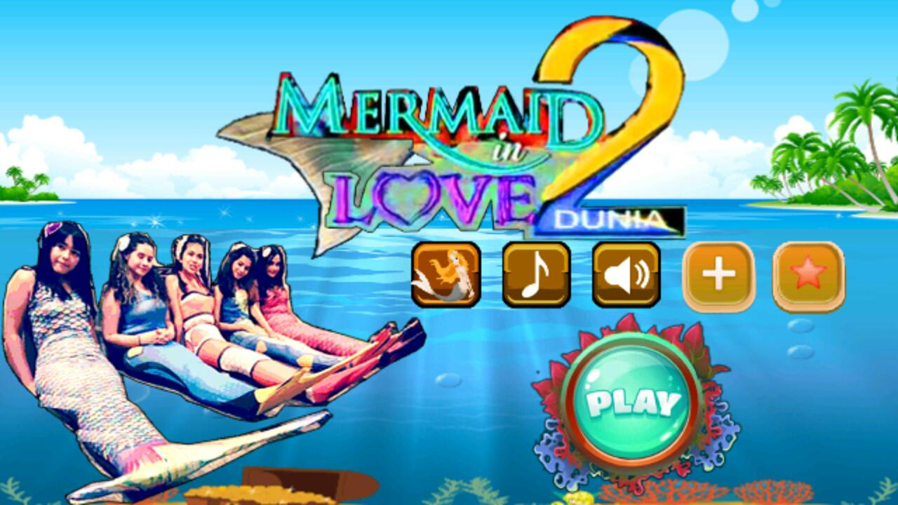 Mermaid In Love 2 Dunia For Android APK Download