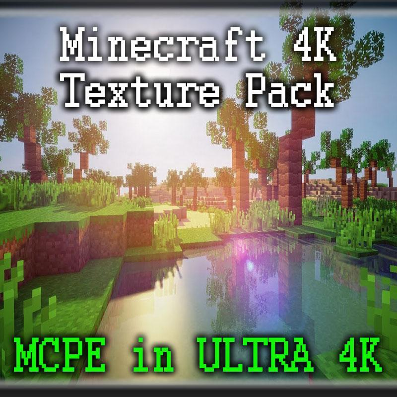 Texture pack for minecraft 4k 2k17 for Android - APK Download
