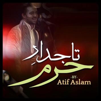 Tajdar E Haram By Atif Aslam poster