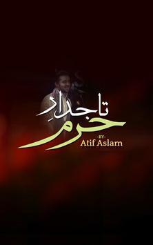 Tajdar E Haram By Atif Aslam apk screenshot