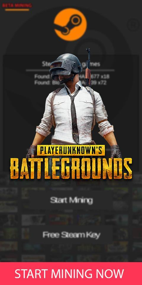Free Steam Mining PUBG , GTAV, CSGO, (free key) for Android