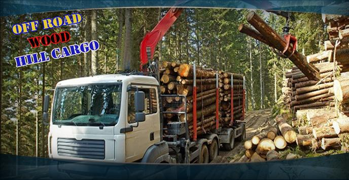 Off Road Wood Hill Cargo Truck poster