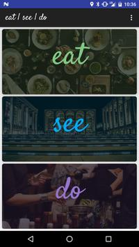 Eat | See | Do poster