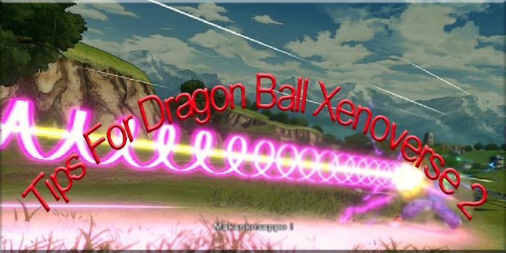 Best Dragon Ball Xenoverse Tip apk screenshot