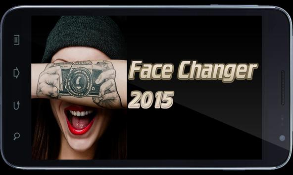 Face Changer 2015 poster