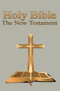 Holy Bible The New Testament poster