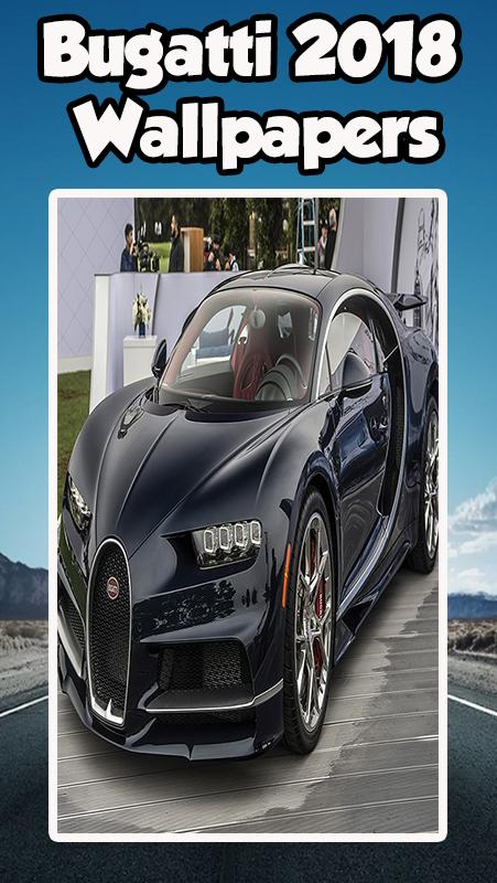 Cars Bugatti Wallpapers 2018 For Android Apk Download
