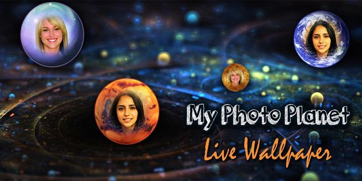 My Planet Photo Live Wallpaper poster