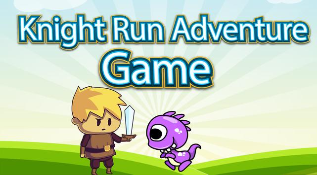 Knight Run Adventure Game - HD poster