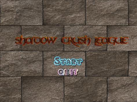 Shadow Crush League apk screenshot