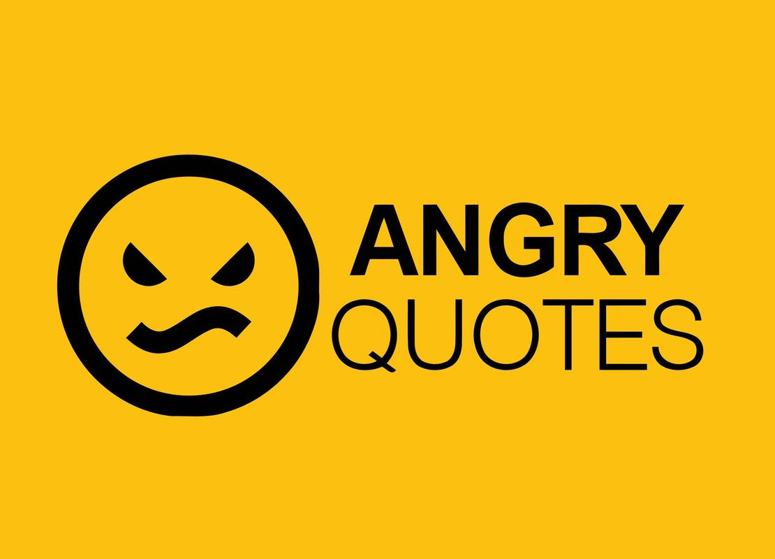 Angry quotes poster