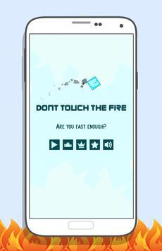 Don't Touch The Fire! apk screenshot