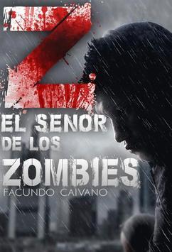 Z El Señor De Los Zombis poster