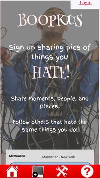 Boopkus! Share Photos of Things You Hate apk screenshot