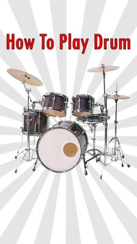 How To Play Drum poster