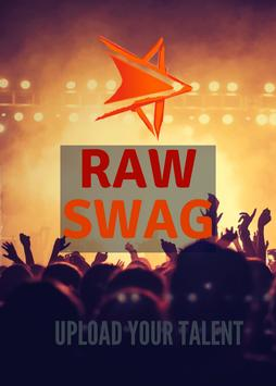 Raw Swag-Video Sharing Social Network poster