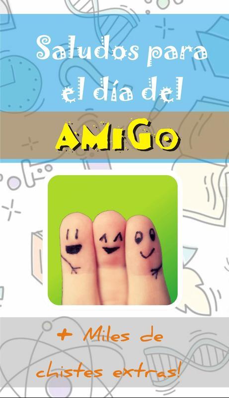 Saludos para el dia del amigo for android apk download saludos para el dia del amigo poster thecheapjerseys Choice Image